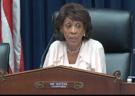 House Financial Services Committee Chairwoman Maxine Waters (D-CA)